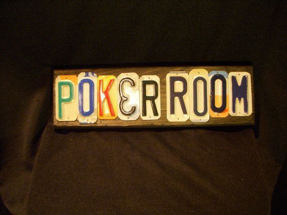 Poker Room sign made with recycled license plates is a nice addition to your man cave.