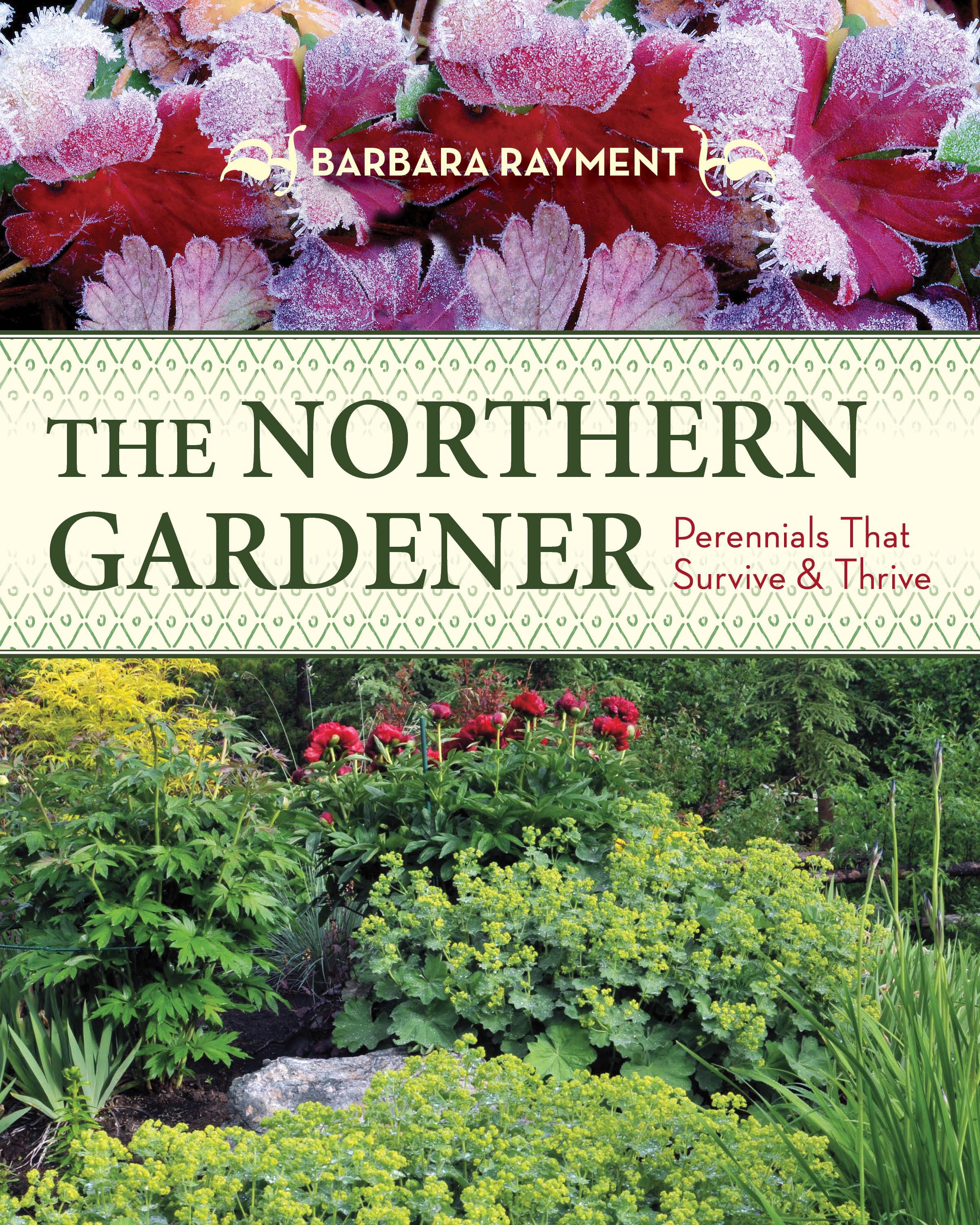 Zone Gardening Part - 26: Best Performing Perennials For USDA Zone 2 (Canadian Zone 3), A Book Review
