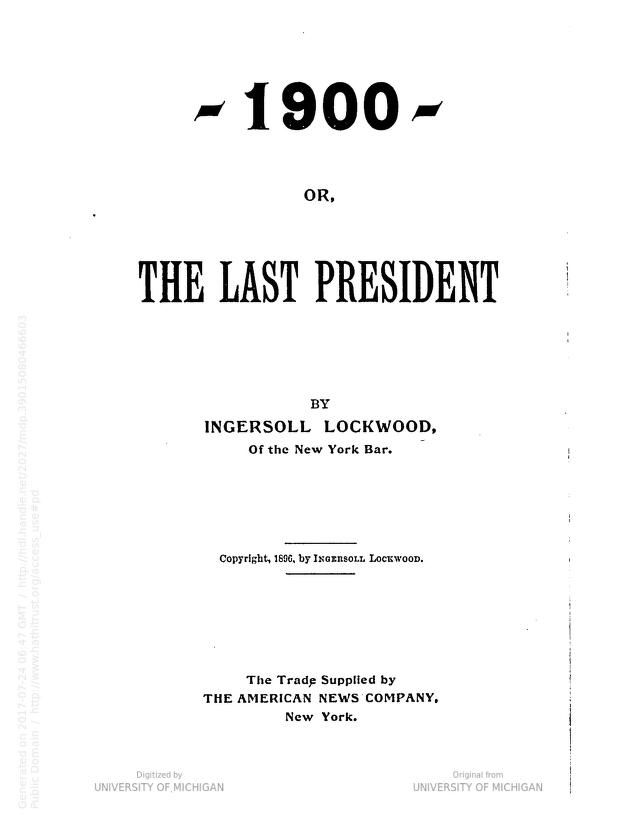 The last president 1900 ingersoll lockwood book pinterest the last president 1900 ingersoll lockwood fandeluxe Images