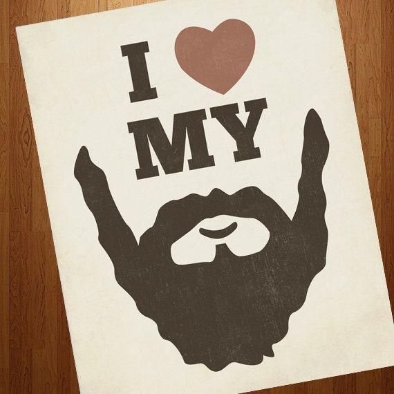 Beard Art  I Love my Beard 8x10  Beard Art Print