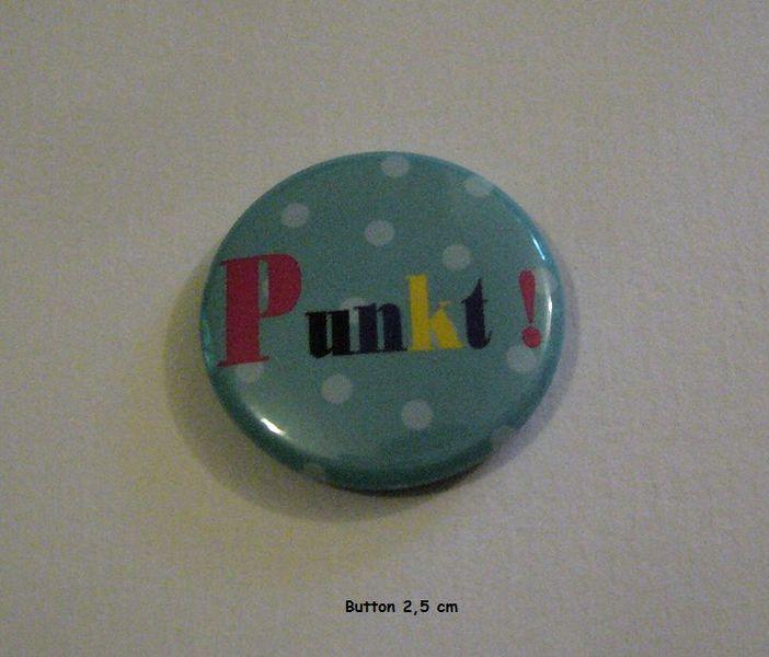 Button Punkt -bunt-  25 mm Spruchbutton von ღKreawusel-Designღ auf DaWanda.com