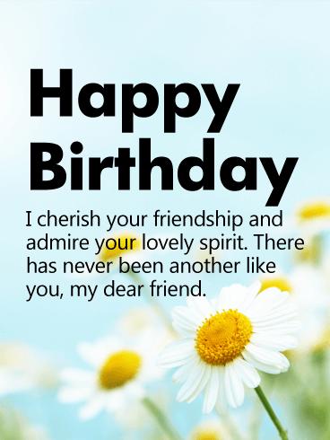 I Cherish Your Friendship Happy Birthday Wishes Card Birthday Greeting Cards By Davia Birthday Wishes For A Friend Messages Birthday Message For Friend Friendship Birthday Message For Friend