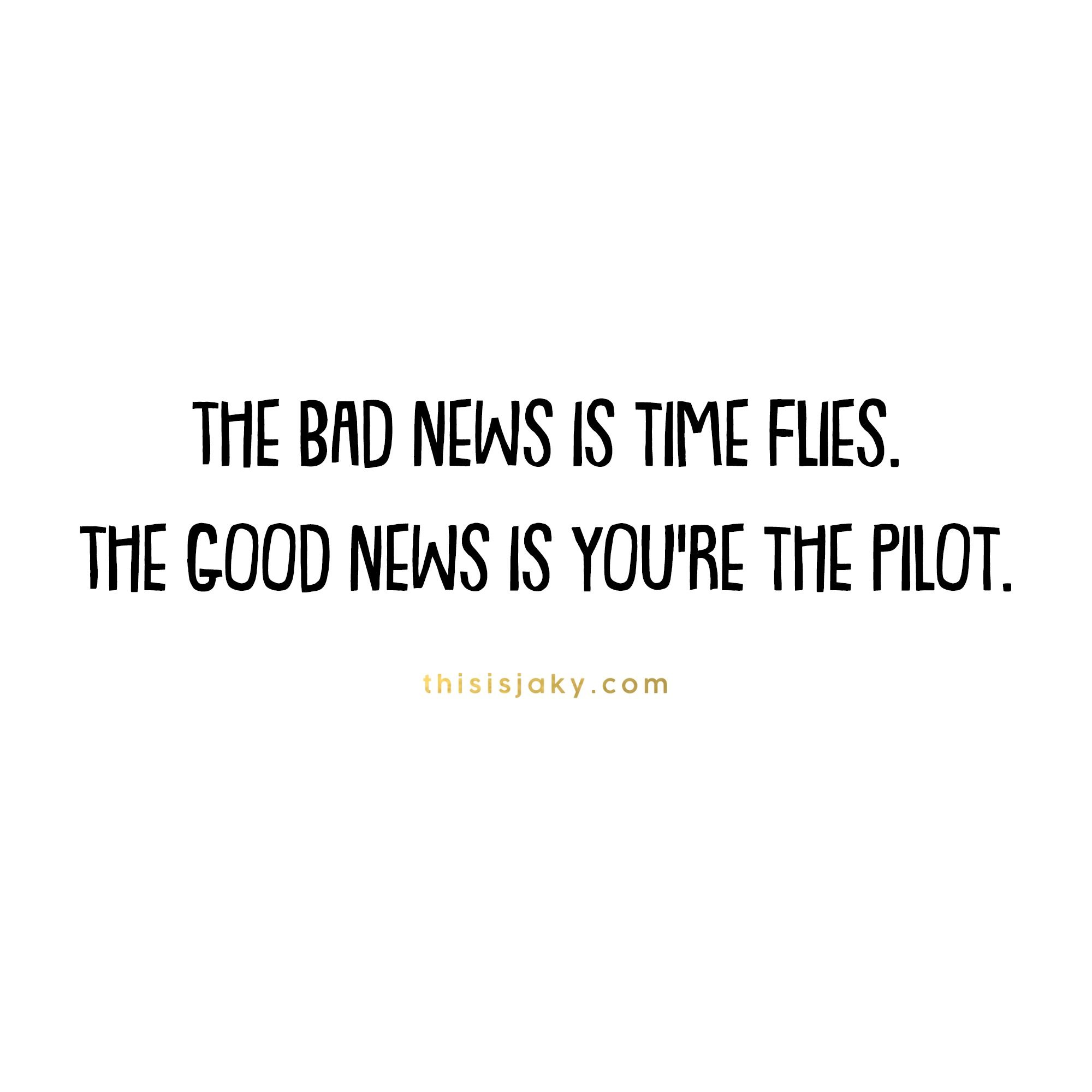 Time Pilot Quotes Inspirational Quotes Motivational Quotes
