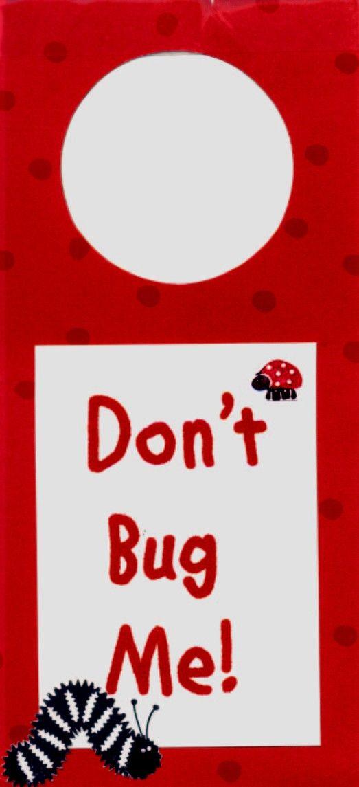 Pin By Sandy Carter On Do Not Disturb Funny Door Signs Door Hangers Diy Door Signs