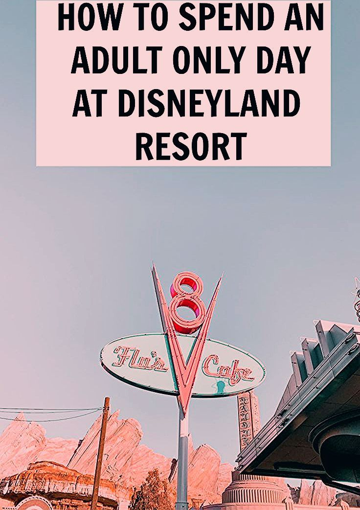 Photo of Tips for an Adult Disneyland Trip! – This Bliss Life