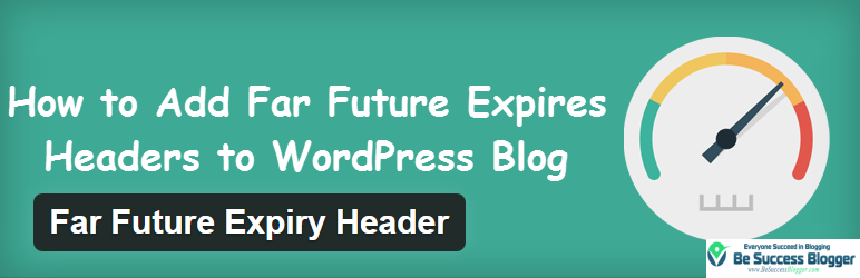 How to Add Far Future Expires Headers to WordPress Blog - http://besuccessblogger.com/how-to-add-far-future-expires-headers-to-wordpress-blog/