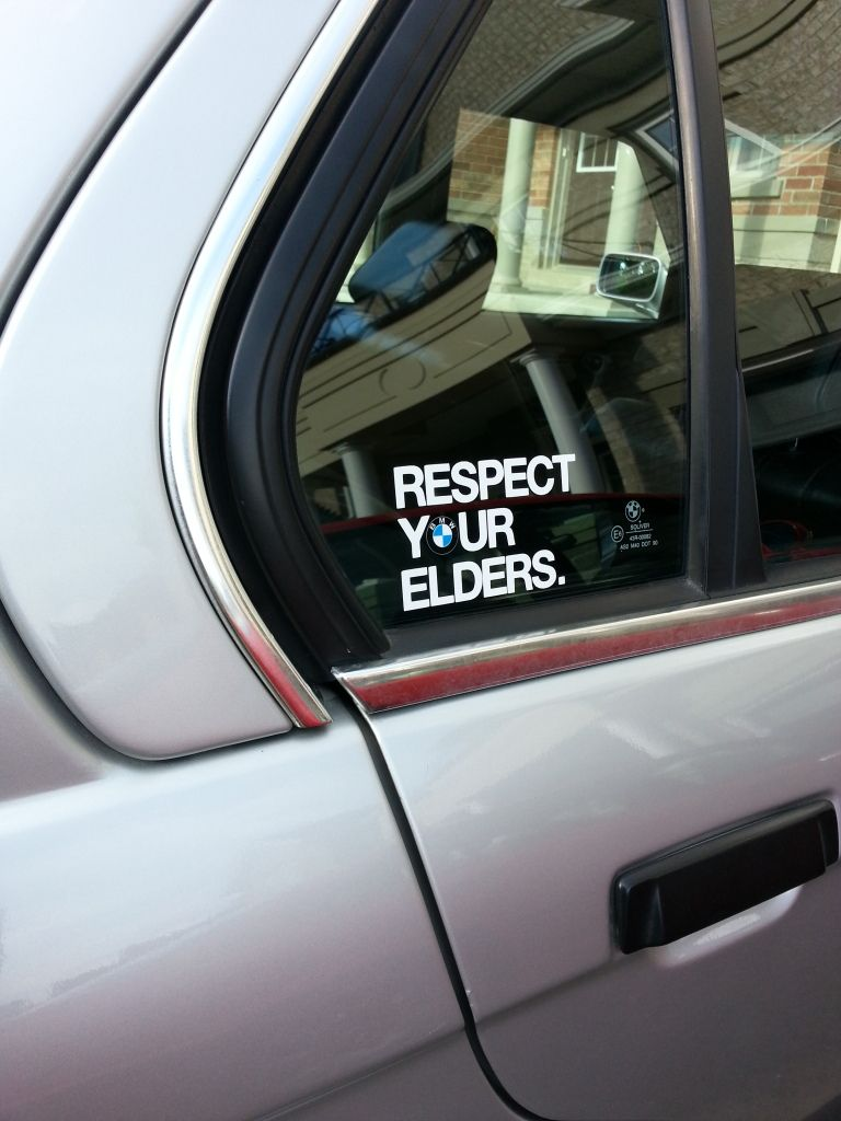 Image result for respect your elders bmw sticker | BMW E32 ...