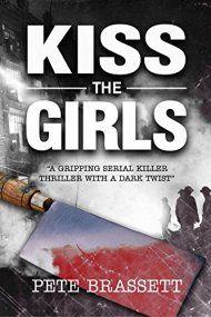 Kiss The Girls by Pete Brassett ebook deal