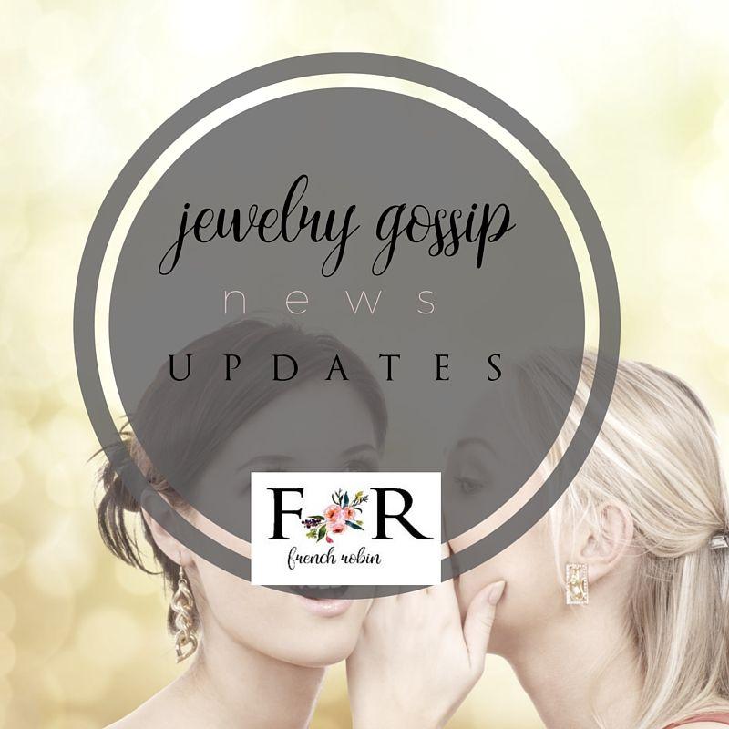 Jewelry Gossip & News