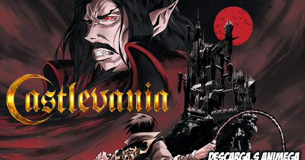 Castlevania 4/4 Audio Latino Servidor Mega/Mediafire en