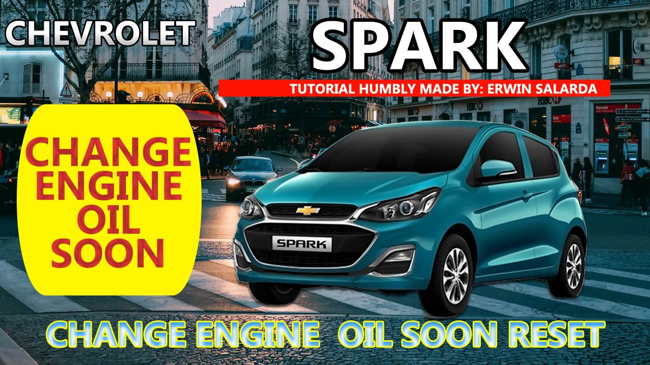 How To Chevrolet Spark Oil Life Reset Chevrolet Spark Chevrolet Spark