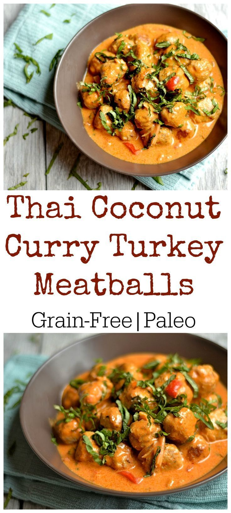 Thai Coconut Curry Turkey Meatballs Simple Grain Free Meatballs in a  deliciously creamy coconut red curry sauce. My family's new favorite dinner!! Paleo & Whole 30 compliant.Simple Grain Free Meatballs in a  deliciously creamy coconut red curry sauce. My family's new favorite dinner!! Paleo & Whole 30 compliant.