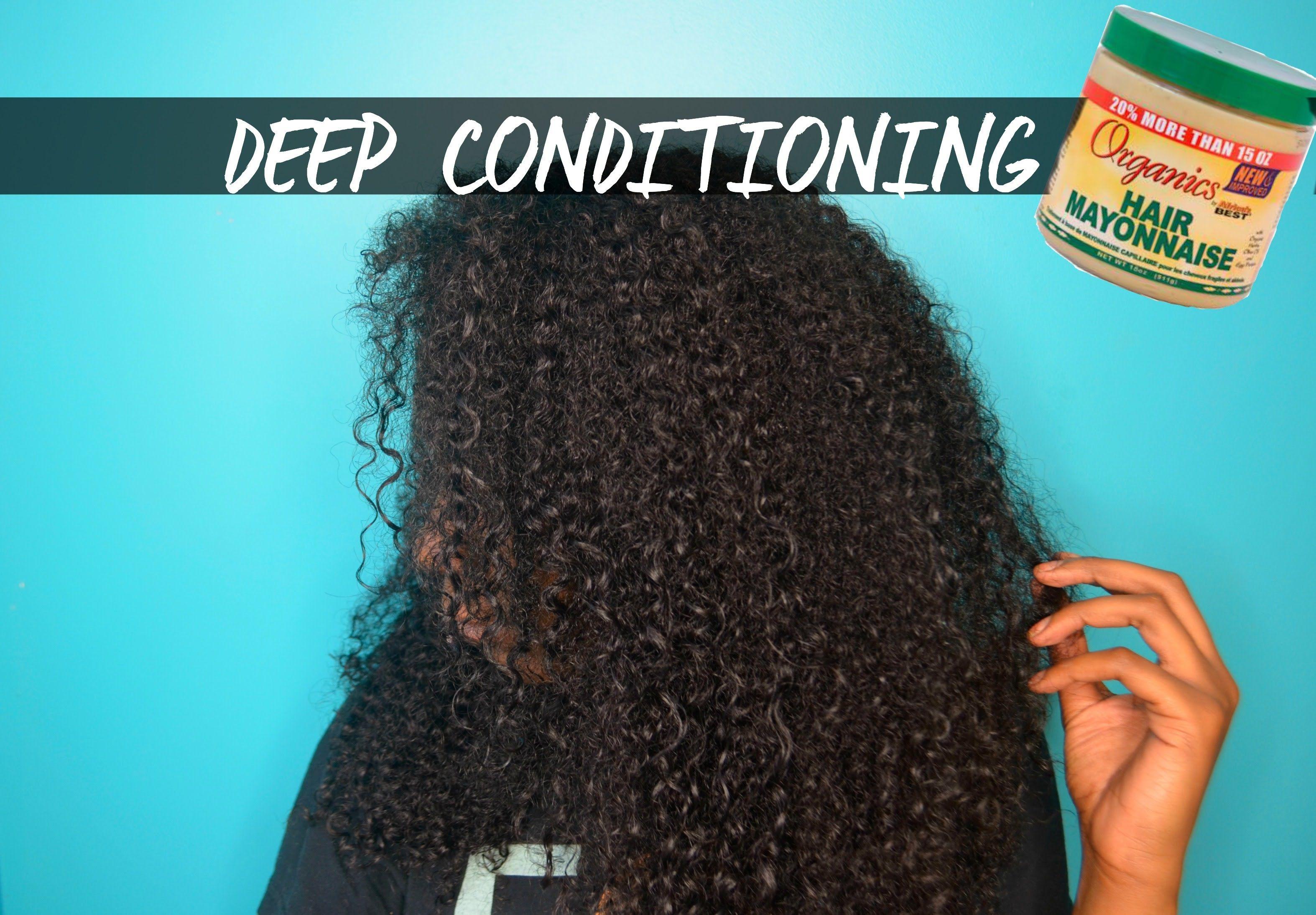 Deep Conditioning Natural Hair W/Hair Mayo