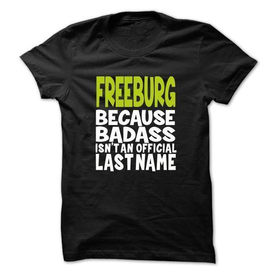 (BadAss001) FREEBURG - #pullover hoodies #crewneck sweatshirts. ORDER NOW => https://www.sunfrog.com/Names/BadAss001-FREEBURG-kfgchvcknz.html?id=60505