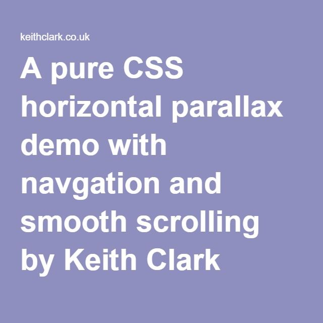 A pure CSS horizontal parallax demo with navgation and
