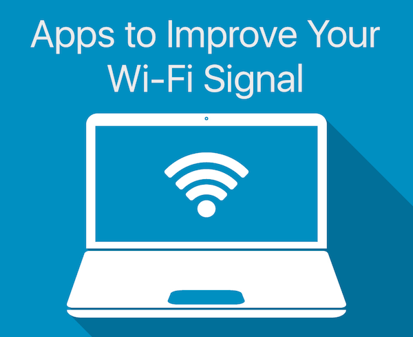 Mac and iOS Apps to Improve WiFi Signal