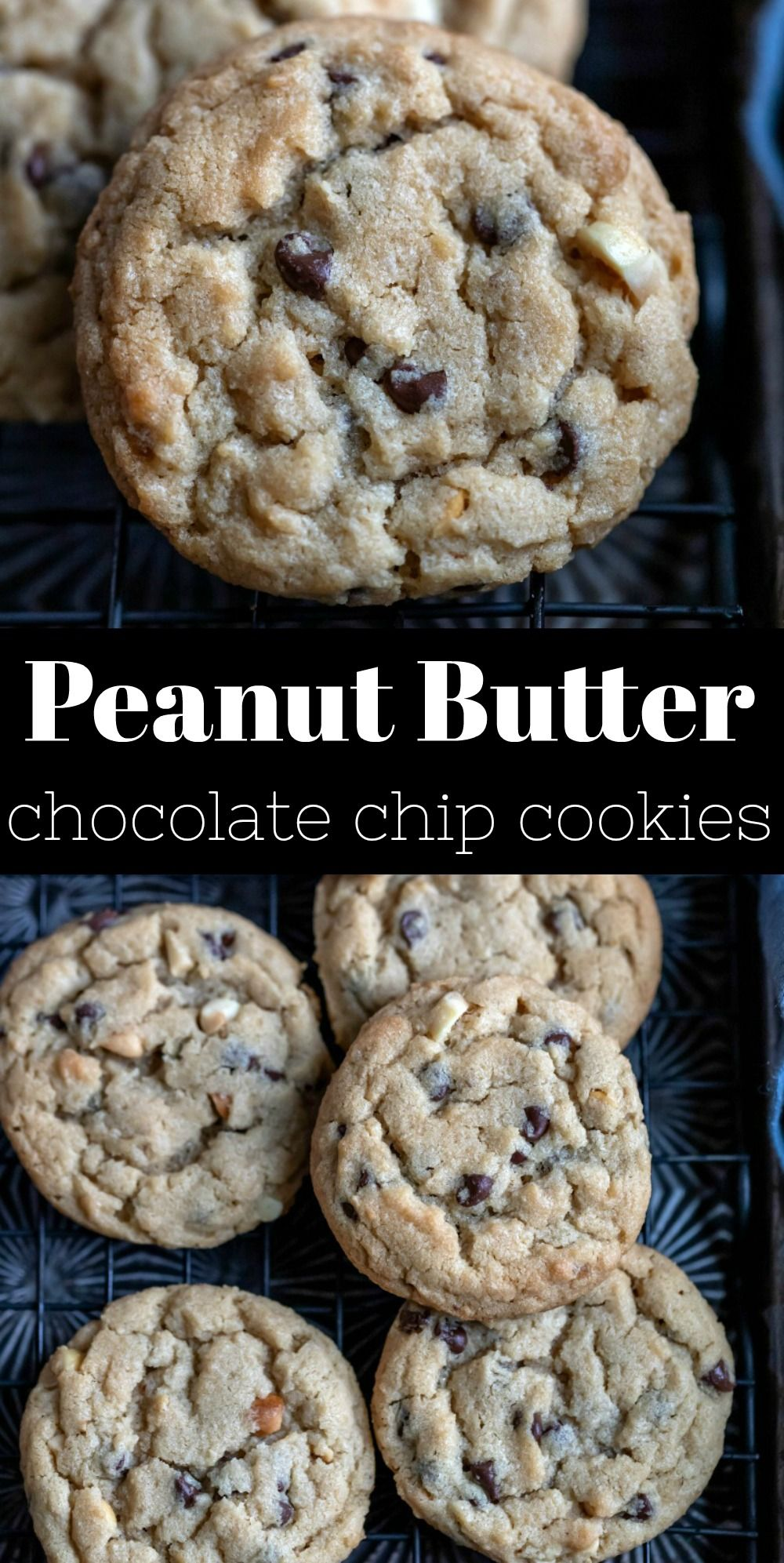 Peanut Butter Chocolate Chip Cookies #chocolatechipcookies