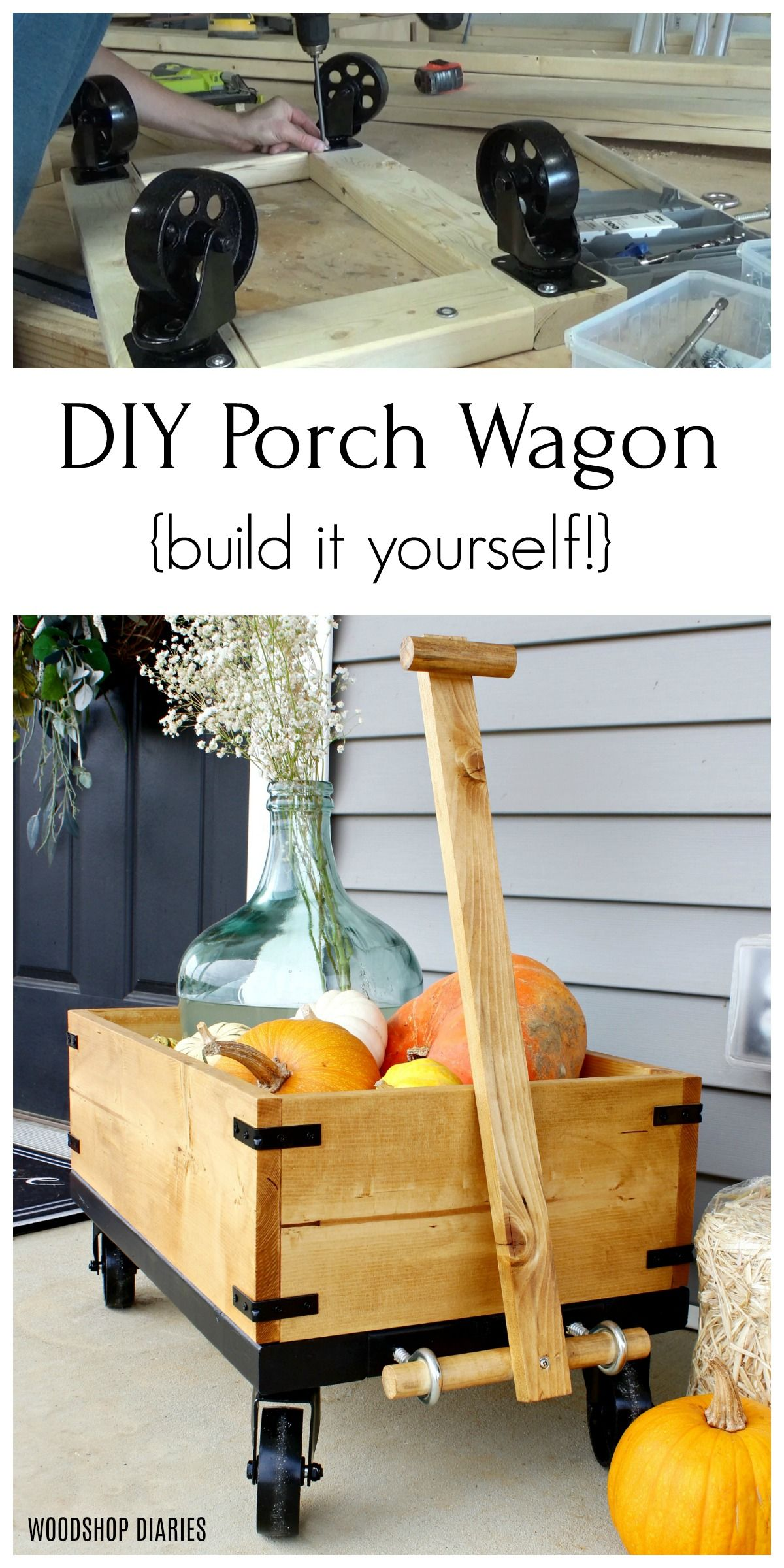 DIY Porch Wagon--Built it Yourself!