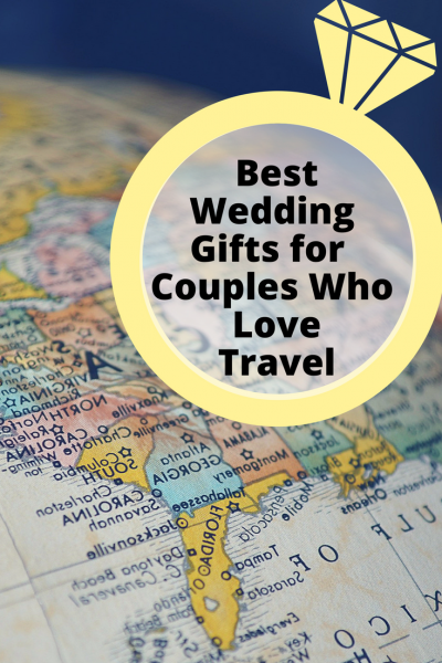 The Best Gifts For Traveling Couples Perfect For Weddings And More Travel Couple Couple Travel Quotes Travel