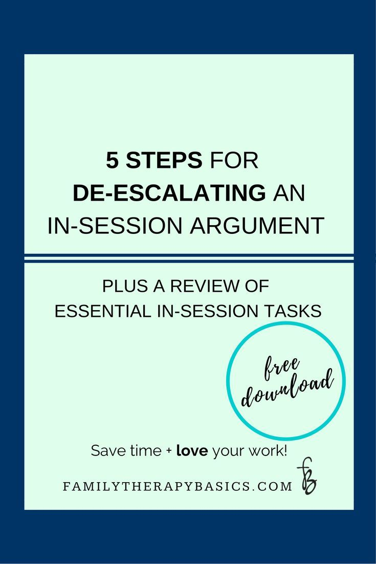 5 Steps for De-escalating an In-Session Argument | Therapy Resources ...