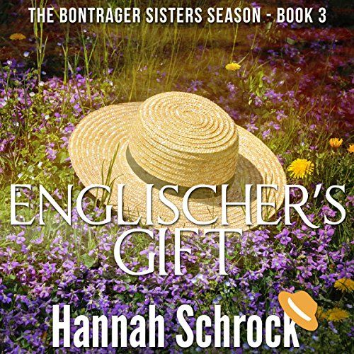 The Englischers Gift The Amish Bontrager Sisters Short
