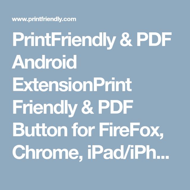 PrintFriendly & PDF Android ExtensionPrint Friendly & PDF