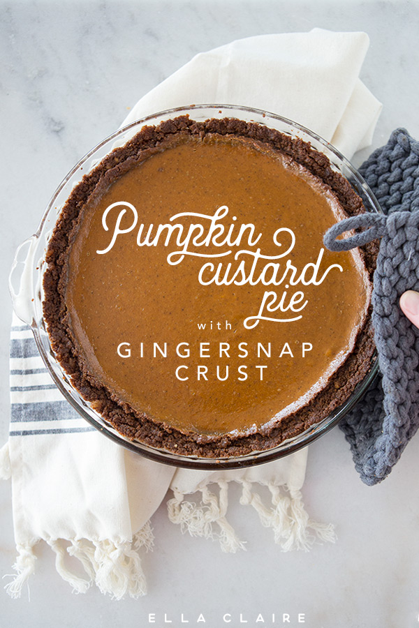 Pumpkin Custard Pie with Gingersnap Crust - Ella Claire