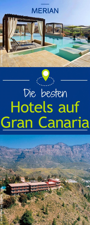 Die Schonsten Hotels Auf Gran Canaria Reif Fur Die Insel Schone