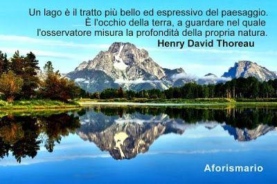 Lago Aforismi Frasi E Proverbi Paesaggi Laghi E Montagna