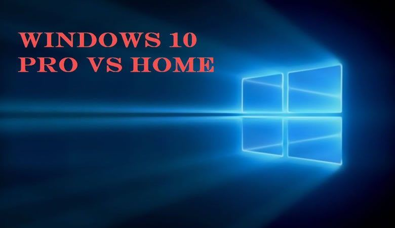 Icymi Windows10 Home Versus Windows 10 Pro What Is The
