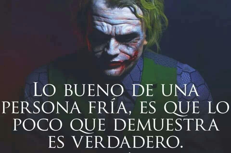 Pin By Albino Hernandez On Motero Quotes En Espanol Joker Fictional Characters