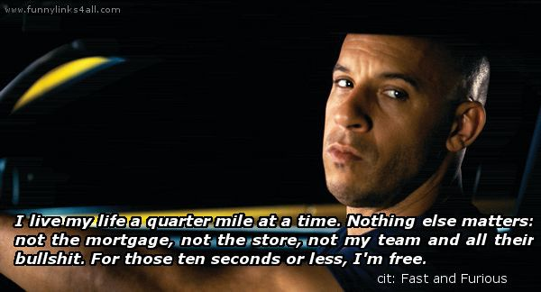 Fast & Furious Movie Quotes - Google Search