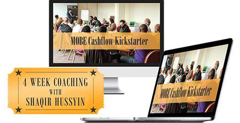 MOBE Cashflow Kickstarer by Shaqir Hussyin.  This is a great 4 week session.