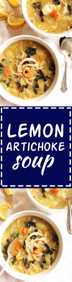 Lemon Artichoke Soup - Bright fresh lemon and tangy artichokes. Loaded with veggies, quinoa and chicken. This recipe is EASY to make. Perfect for winter evenings. Gluten free/dairy free | robustrecipes.com