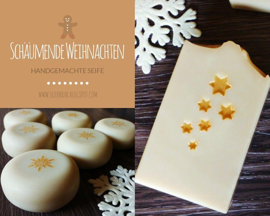 Handgemachte Weihnachtsseifen #Seife #Seifeselbermachen #Soap ...