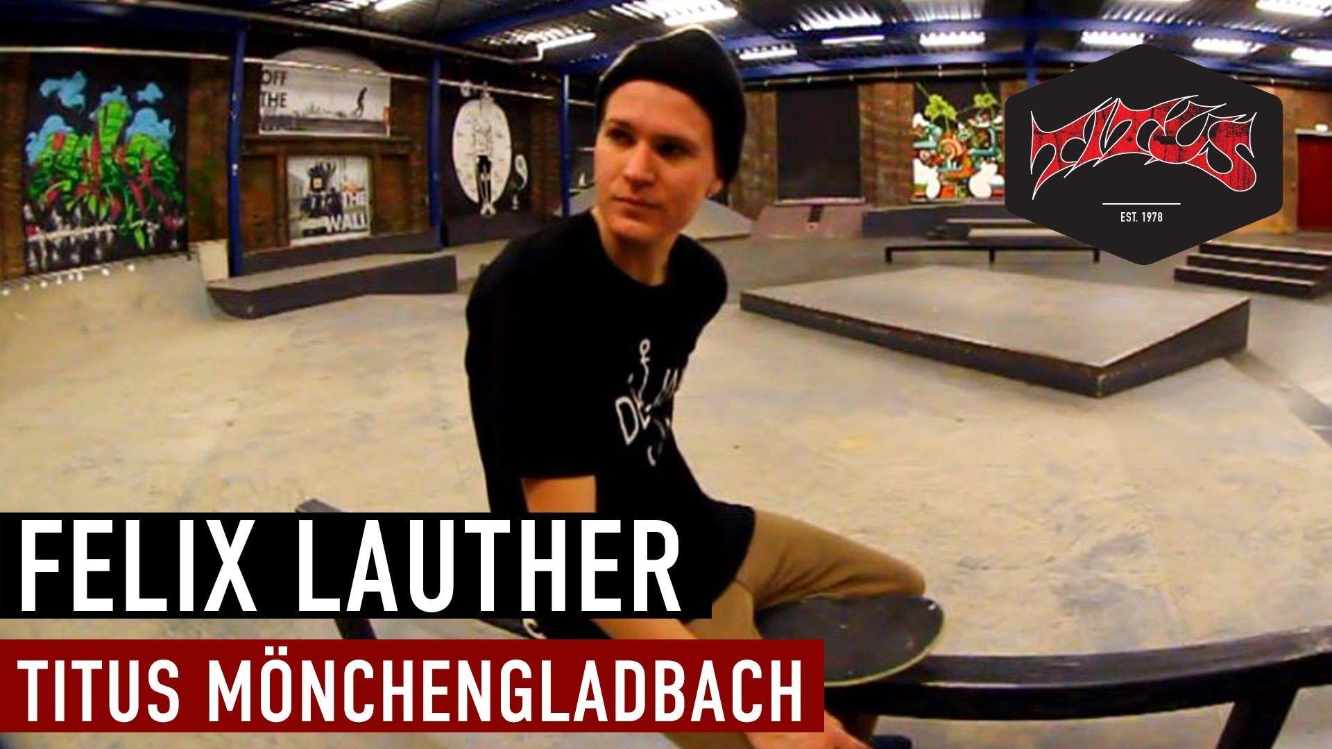 Titus Mönchengladbach welcomes Felix Lauther - http://DAILYSKATETUBE.COM/titus-monchengladbach-welcomes-felix-lauther/ -   http://www.facebook.com/titus http://instagram.com/titus http://www.titus.de/moenchengladbach Das Titus Shop Team aus Mönchengladbach bekommt mit Felix Lauth... - felix, Lauther, Mönchengladbach, Titus, WELCOMES