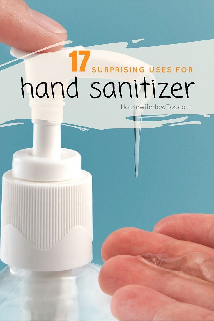 17 Surprising Uses For Hand Sanitizer Hand Sanitizer Washing