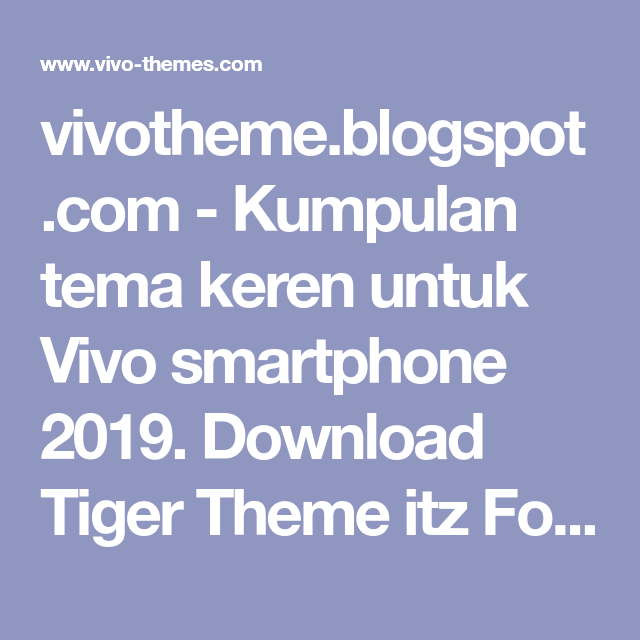 vivotheme blogspot com - Kumpulan tema keren untuk Vivo