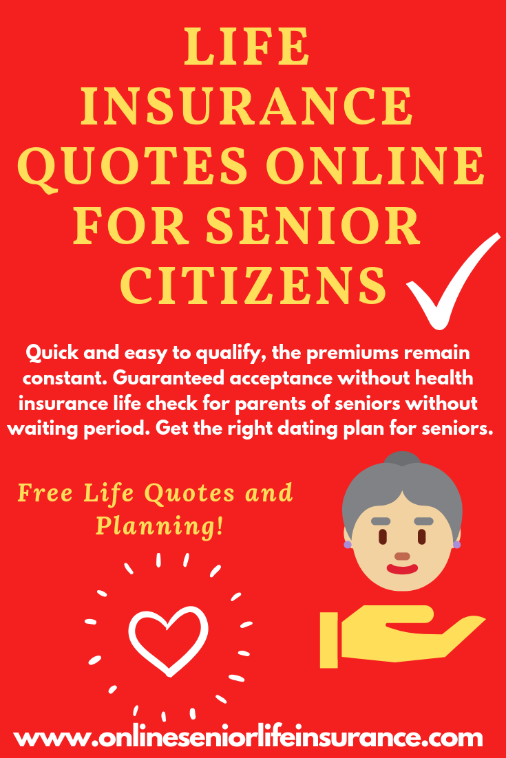 Lifeinsurancequotes Online For Seniorcitizens Life Insurance For