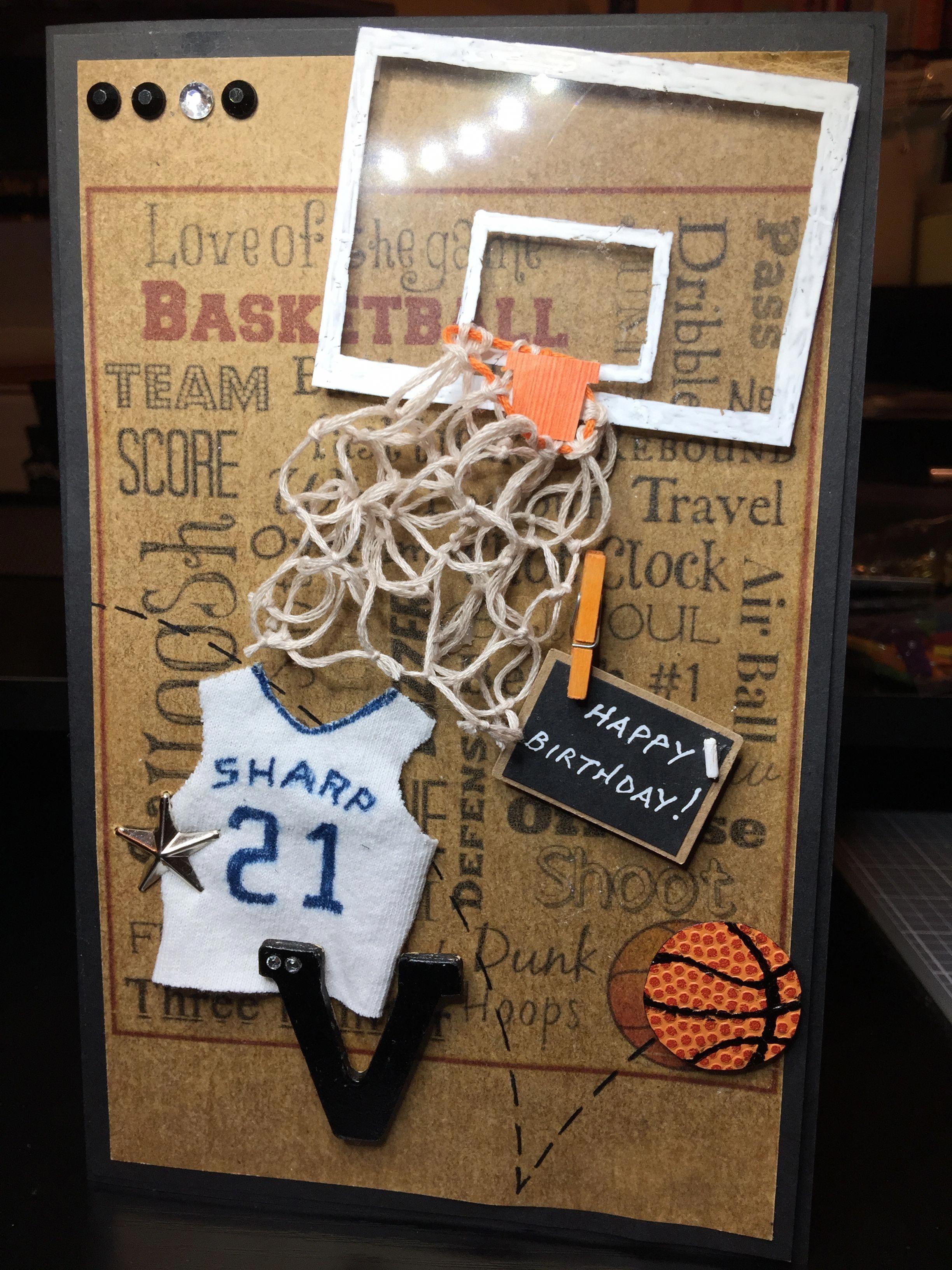 Birthday birthday card made for my 14 yearold basketball