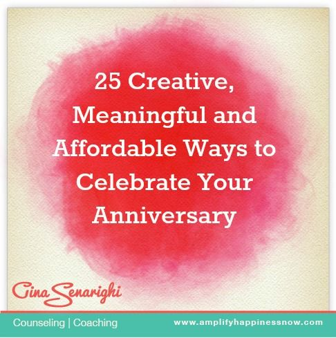25 creative, Meaningful, and Cheap Ways to Celebrate Your Anniversary www.amplifyhappinessnow.com #longtermlove