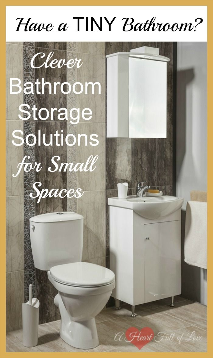 Clever Storage Ideas For Small Bathrooms A Heart Full Of Love Small Bathroom Creative Storage Clever Bathroom Storage