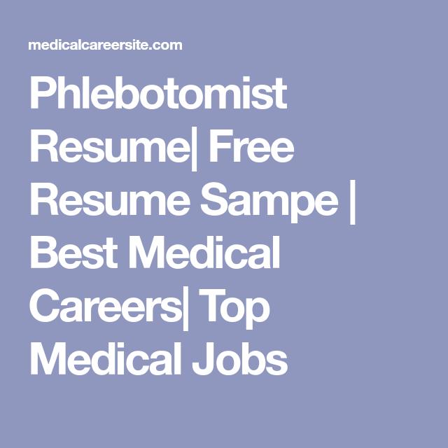 Phlebotomist Resume Phlebotomist Resume Free Resume Sampe  Best Medical Careers Top