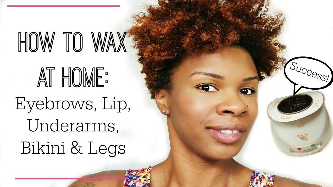How to wax at home eyebrows lips underarms bikini