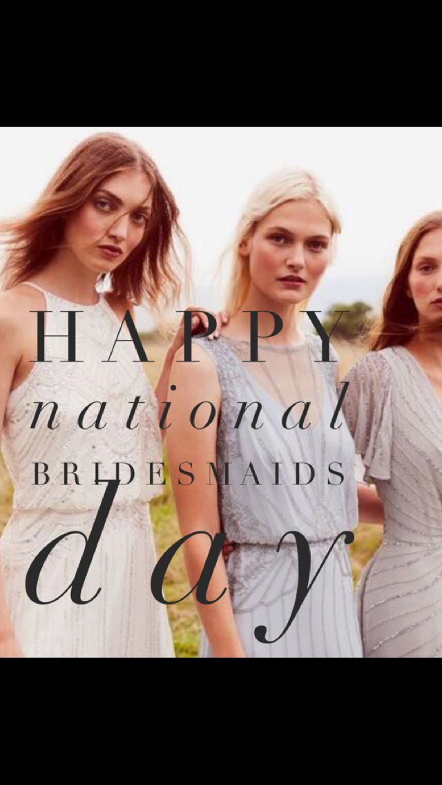 Hy National Bridesmaids Day Show Your Maids Some Love Nationalbridesmaidsday Bridesmaid Dresses By
