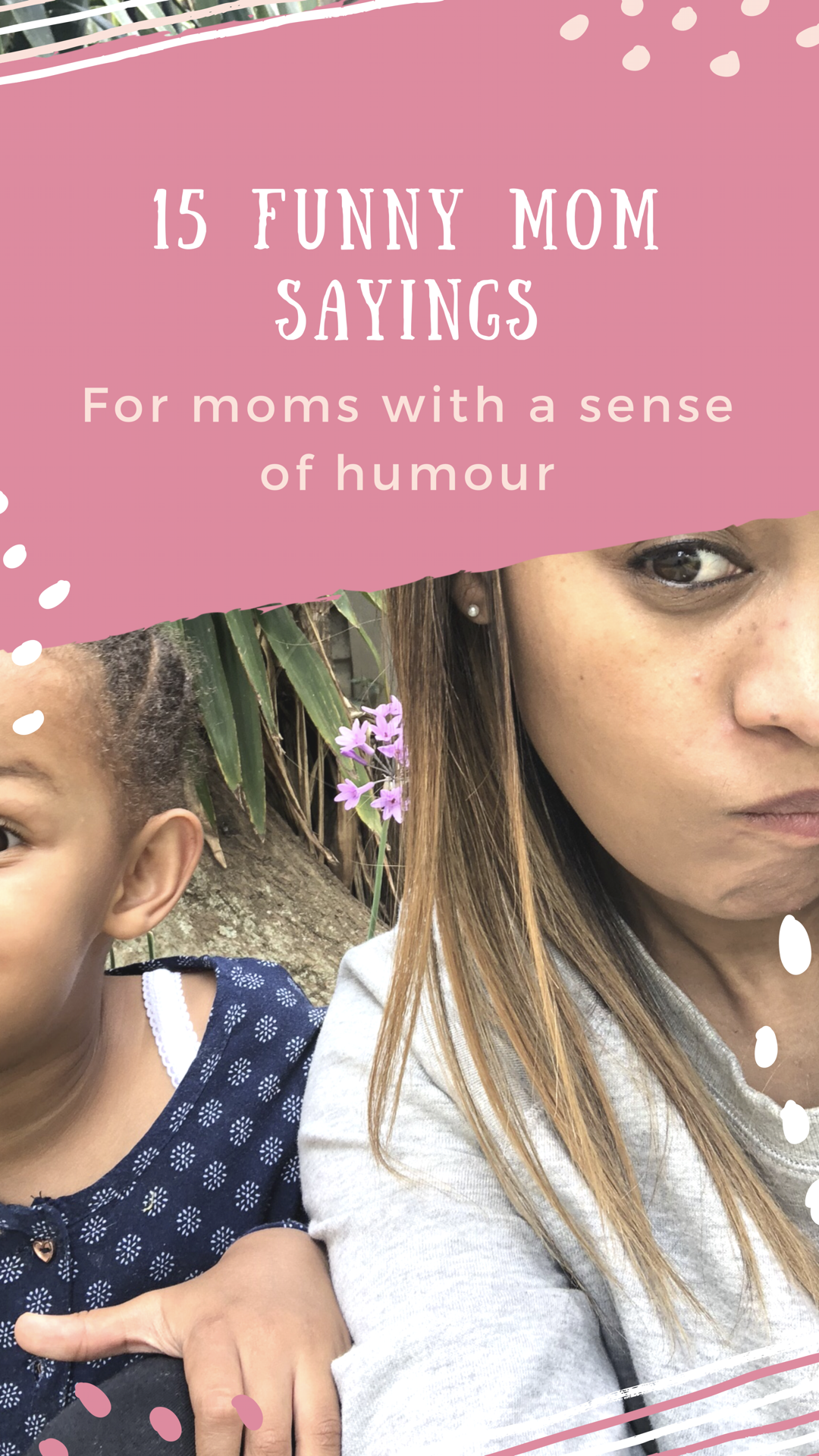 15 Funny Mom Sayings (for moms with a sense of humour ...