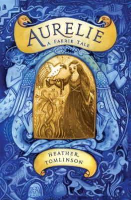 Aurelie: A Faerie Tale... Heartsick at losing her two dearest companions, Princess Aurelie finds comfort in the glorious music of the faeries, but the duties of the court call her, as do the needs of her friends. Upper level.