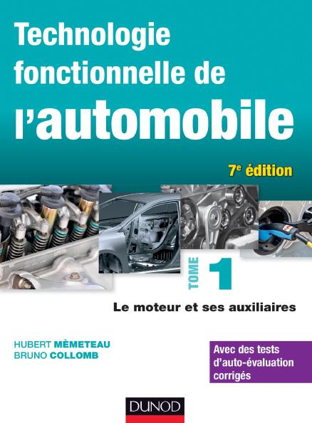 Technologie Fonctionnelle De L Automobile Tome 1 Le Moteur Et Ses Auxiliaires Car Mechanic Technology Automobile