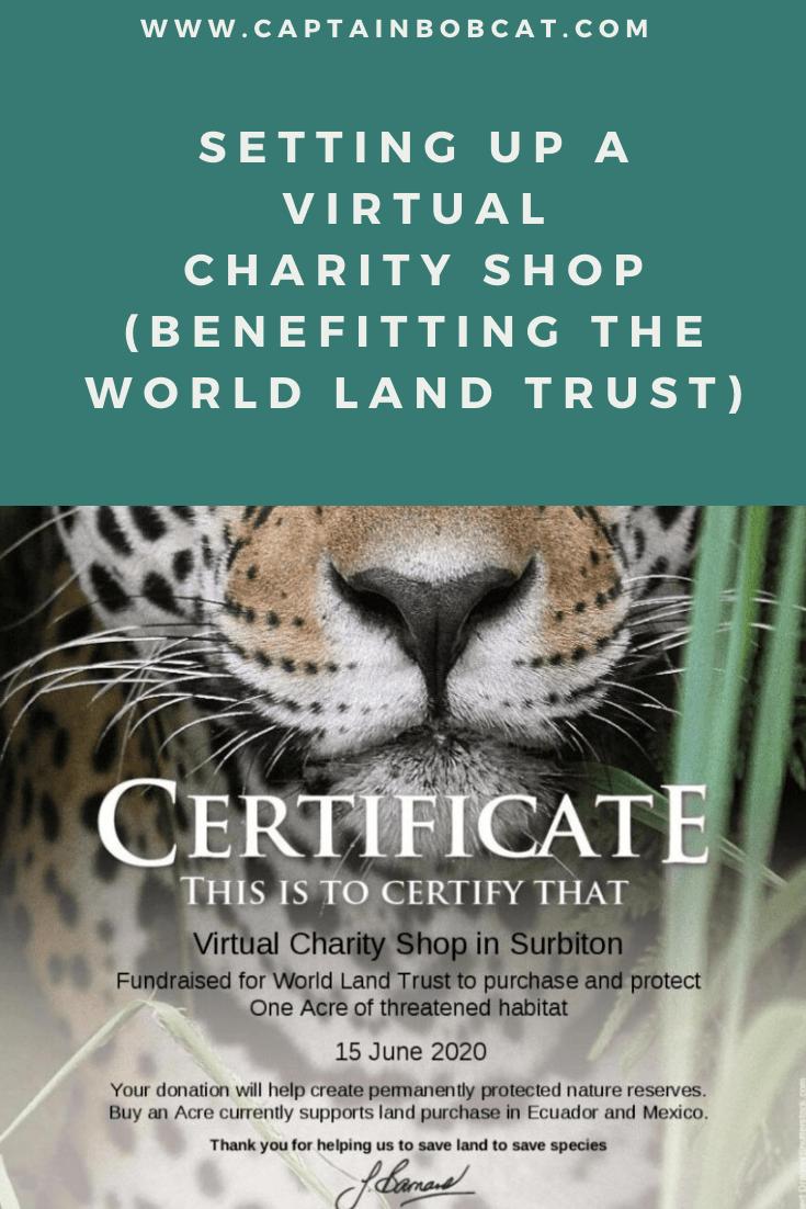 Setting Up A Virtual Charity Shop Benefitting The World Land Trust In 2020 Land Trust Charity Shop Charity