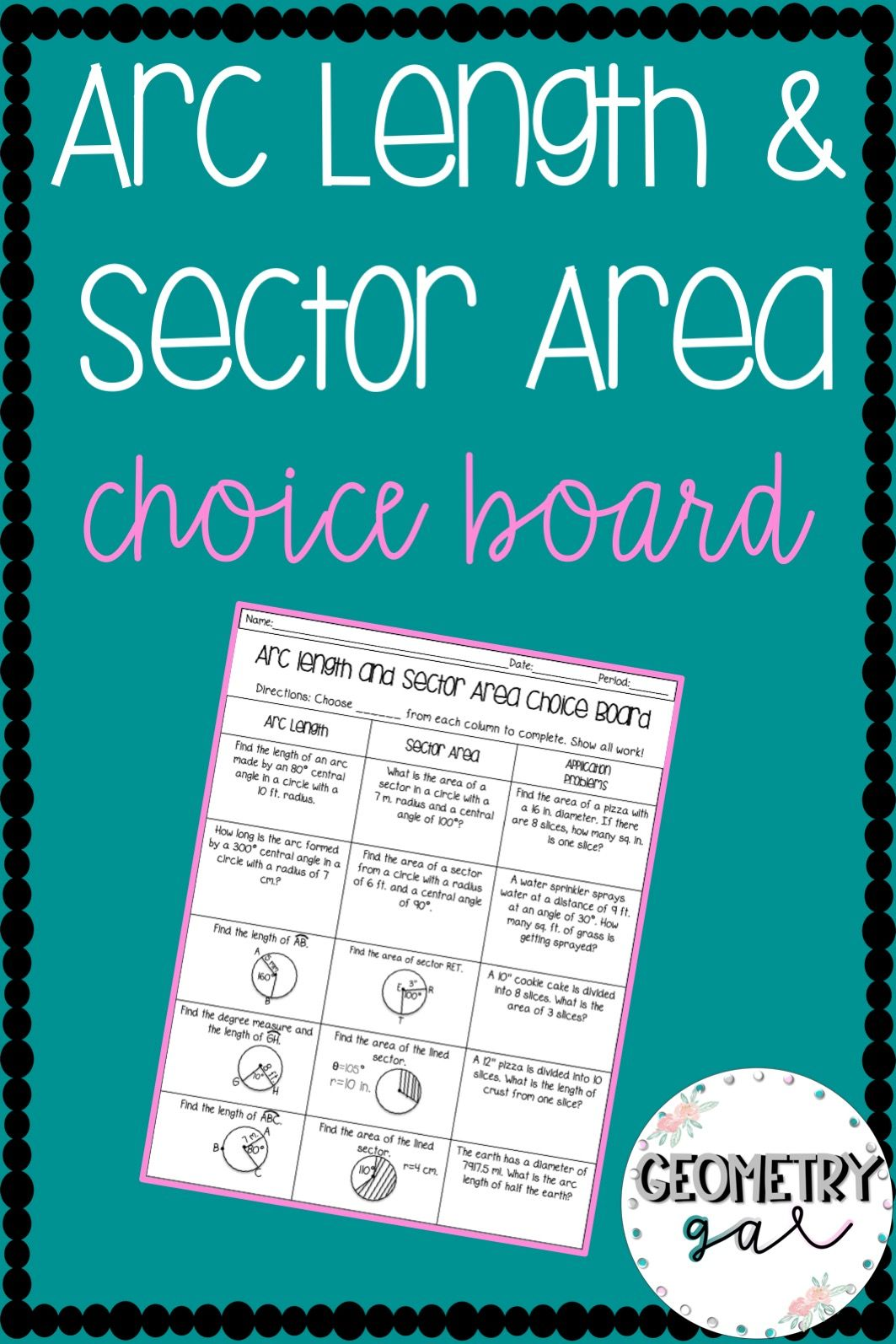 Arc Length And Sector Area Choice Board All Things Geometry